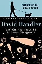 The Man Who Would Be F. Scott Fitzgerald (The Stewart Hoag Mysteries)