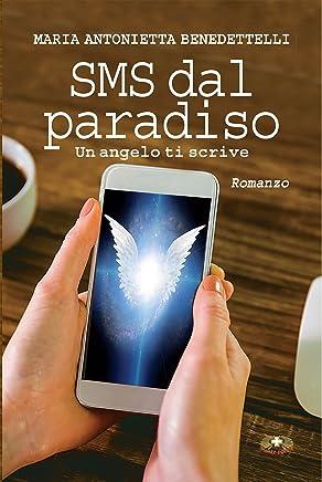 SMS dal paradiso: Un angelo ti scrive