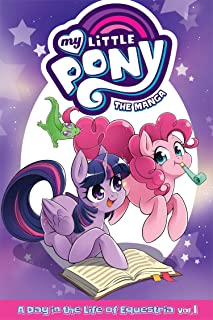 My Little Pony: The Manga - A Day in the Life of Equestria Vol. 1