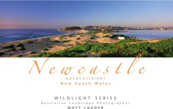 Newcastle - Novocastrians - Coffee Table Landscape Photography Book - Landscape, Aerial and Surf Images
