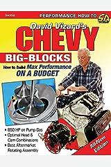 Chevy Big Blocks: How to Build Max Performance on a Budget (Sa Design) Kindle Edition