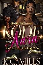 Kode and Aara: Hood Love is That Good Love