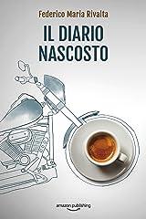 Il diario nascosto (Riccardo Ranieri Vol. 12) (Italian Edition) Kindle Edition