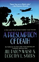 A Presumption of Death: A New Lord Peter Wimsey/Harriet Vane Mystery (Lord Peter Wimsey/Harriet Vane Mysteries Book 2)