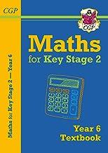 KS2 Maths Textbook - Year 6: ideal for home learning (CGP KS2 Maths)