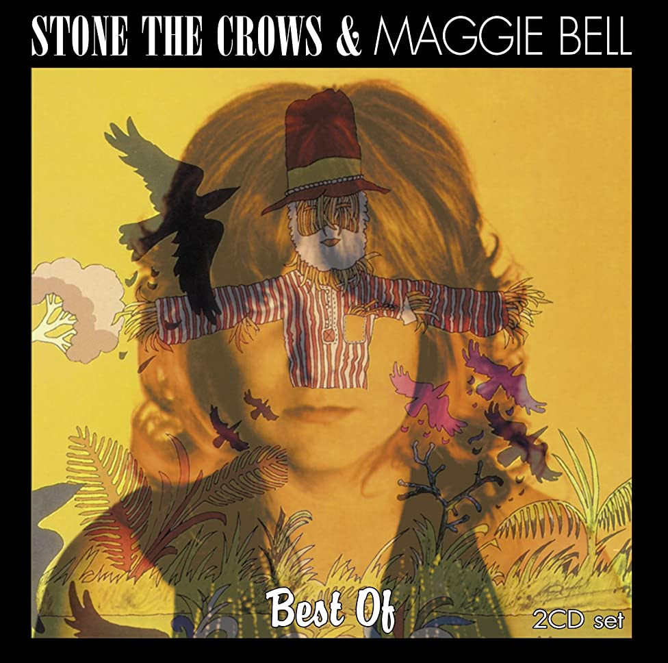 Best Of: Stone The Crows & Maggie Bell