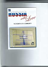 To Russia With Love: The Rebirth of a Community - A Film by Asher Tlalim