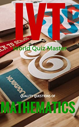 AAA Quiz Books,The International Voice Tribunes -World Quiz Master- A Question Bank of General Knowledge, Maths -MSAT,SAT-II Optional, GRE-Main, CSAT ... -Question Bank Book 6) (English Edition)