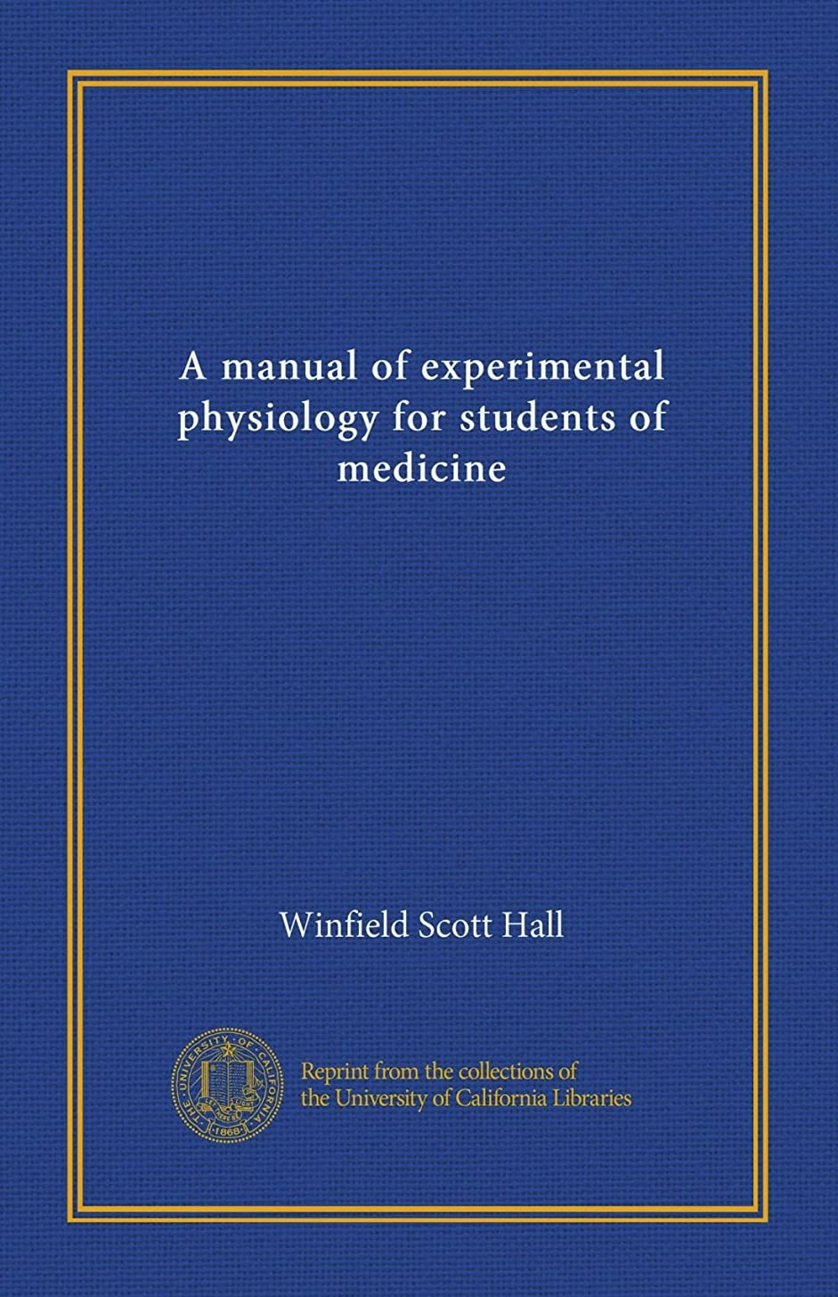 食物指定暗黙A manual of experimental physiology for students of medicine