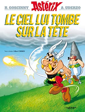 Astérix - Le Ciel lui tombe sur la tête Asterix n°33 (Asterix Graphic Novels) (French Edition)