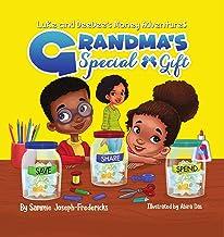 Grandma's Special Gift (Luke and Deedee's Money Adventures)