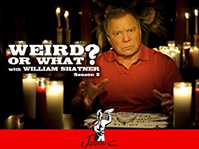 Weird or What? With William Shatner