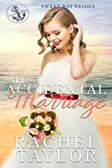 My Accidental Marriage (Sweet Bay Brides Book 2) Kindle Edition