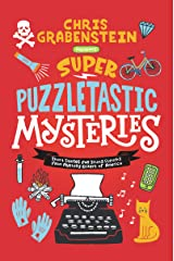 Super Puzzletastic Mysteries: Short Stories for Young Sleuths fromMystery Writers of America Kindle Edition