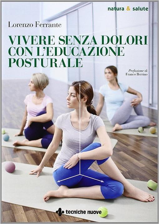 Vivere senza dolori con l`educazione posturale (italiano) copertina flessibile 978-8848129213