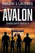 Avalon: Dark Days Book 8: A post-apocalyptic series