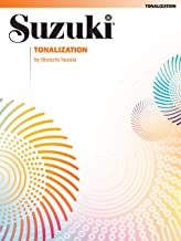 Tonalization - By Shinichi Suzuki