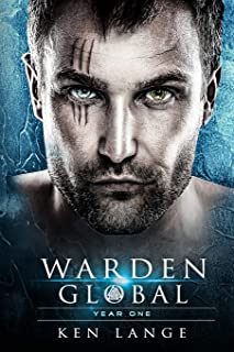 Warden Global Omnibus Year One: The Wanderer Awakens, Sleipnir's Heart, Rise of the Storm Bringer, Lamia's Curse