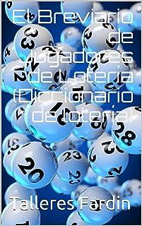 El Breviario de Jugadores de Lotería(Diccionario de lotería) (Spanish Edition)