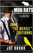 """MOB RATS - JIMMY """"THE WEASEL"""" FRATIANNO"""