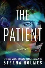 The Patient: A Novel Kindle Edition