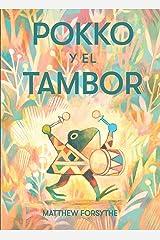 Pokko y el tambor (Pokko and the Drum) (Spanish Edition) Kindle Edition