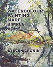 Watercolour Painting Made Simple Vol.3