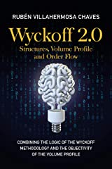 Wyckoff 2.0: Structures, Volume Profile and Order Flow (Trading and Investing Course: Advanced Technical Analysis Book 2) Kindle Edition