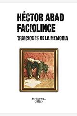 Traiciones de la memoria (Spanish Edition) Format Kindle
