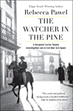 The Watcher in the Pine (A Sergeant Carlos Tejada Investigation Book 3)