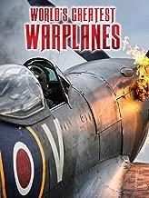World's Greatest Warplanes