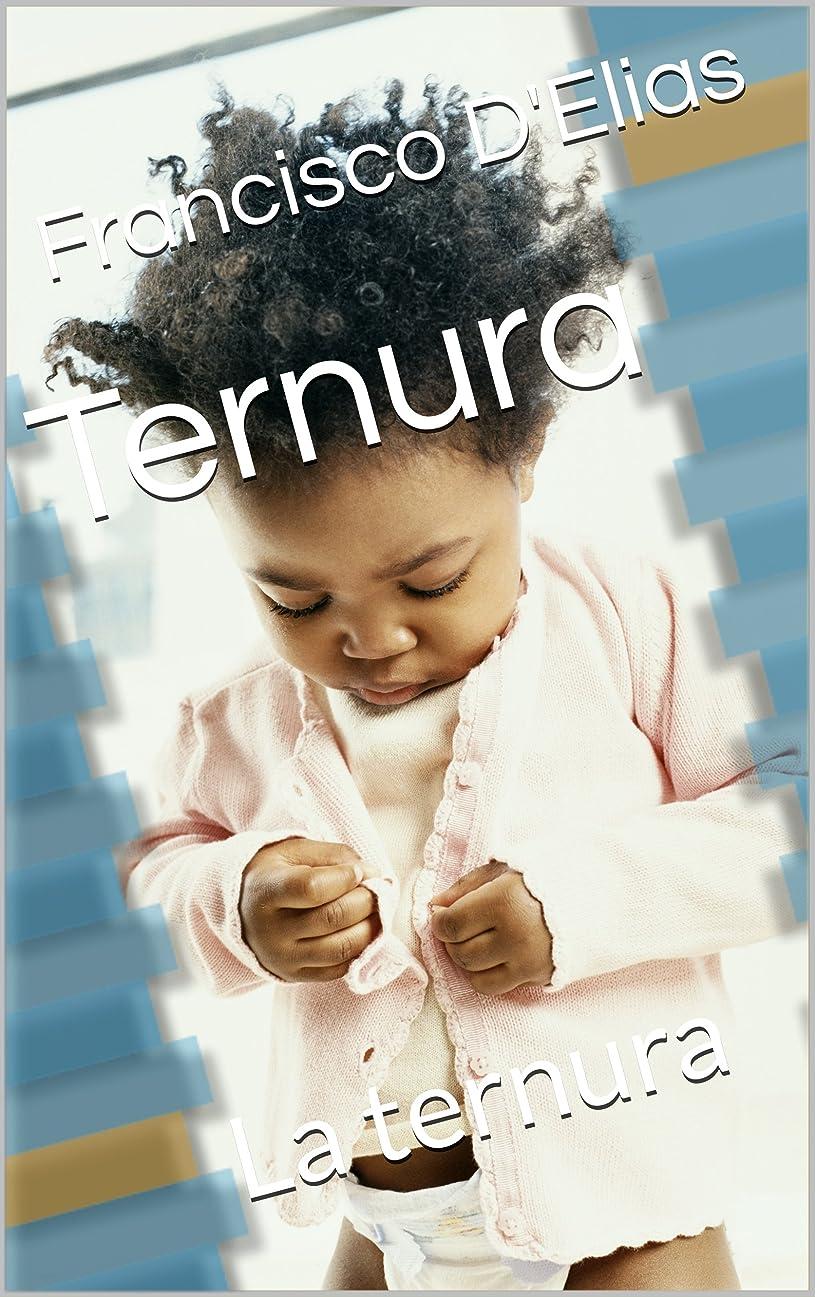 の間で中止します歩道Ternura: La ternura (Spanish Edition)
