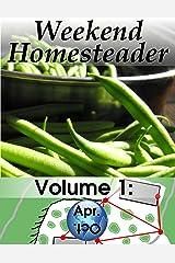 Weekend Homesteader: April Kindle Edition