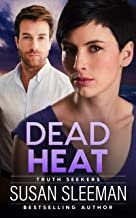 Dead Heat: (Truth Seekers Book 4)