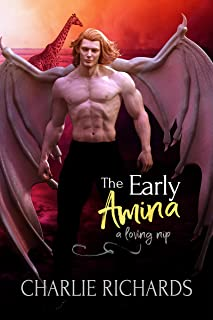 The Early Amina (A Loving Nip Book 26)