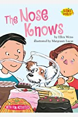 The Nose Knows (Science Solves It! ®) Kindle Edition