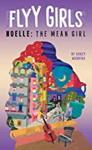 Noelle: The Mean Girl #3 (Flyy Girls) (English Edition)