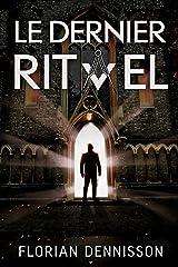 Le dernier rituel (Romeo Brigante, série polar & suspense t. 2) Format Kindle