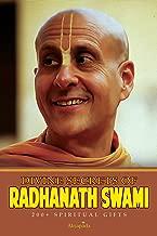 Divine Secrets of Radhanath Swami: 200+ Spiritual Gifts