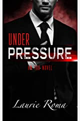 Under Pressure (The IAD Agency Series Book 1) Kindle Edition