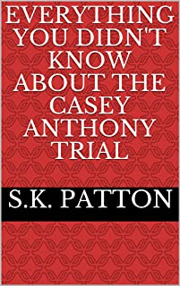 Everything you didn't know about the Casey Anthony Trial
