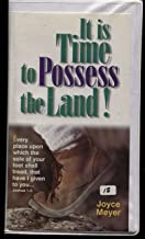 It Is Time to Possess the Land!