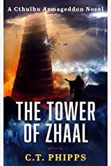 The Tower of Zhaal (Cthulhu Armageddon Book 2) Kindle Edition