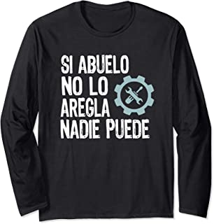 Abuelo Can Fix Anything Great Father's Day Gift Spanish Text Long Sleeve T-Shirt