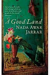 A Good Land Kindle Edition