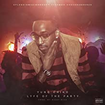 Lyfe of the Party [Explicit]