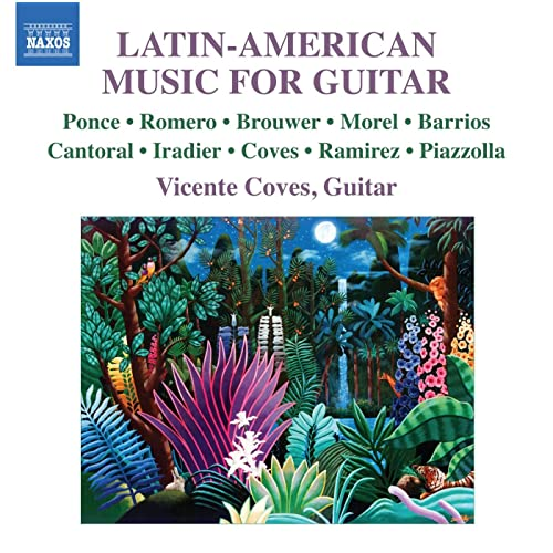 Latin-American Music for Guitar by Vicente Coves on Amazon Music - Amazon.com
