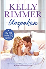Unspoken: A sexy, emotional second-chance romance (Start Up in the City Book 2) (English Edition) Format Kindle