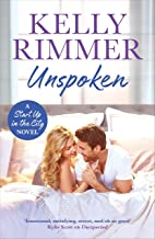 Unspoken: A sexy, emotional second-chance romance (Start Up in the City) (English Edition)