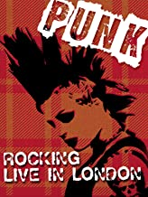Punk: Rocking Live in London